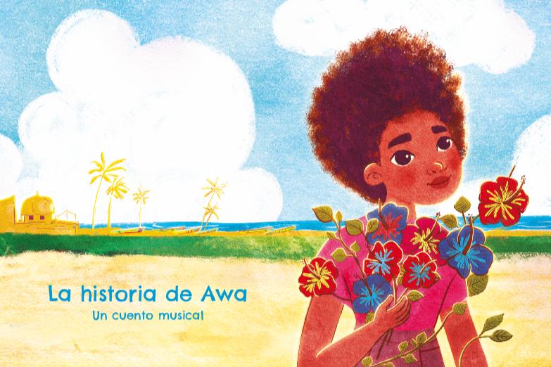 La historia de awa. Un cuento musical